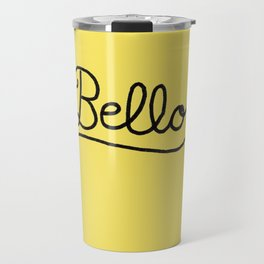 Funny Bello Hello Typography in Yellow and Black Travel Mug