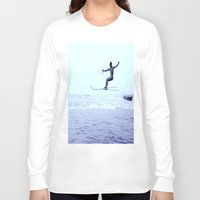 skiing Long Sleeve T-shirts featuring French Riviera Water Skiing Champ! by ExperienceTheFrenchRiviera