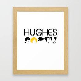 Hughes Rules Framed Art Print