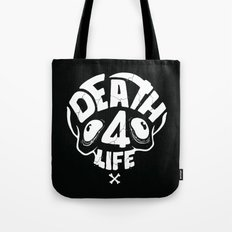 Death4life Tote Bag