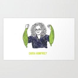 Okra Winfrey1 Art Print