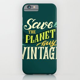 Save The Planet, Buy Vintage iPhone Case