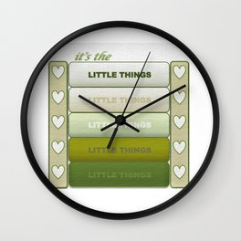 It's the Little Things v.2 Wall Clock
