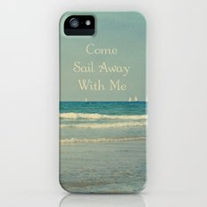 Come Sail Away With Me iPhone (5, 5s) Slim Case