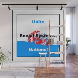 Unite Social Systems, Nations! Wall Mural