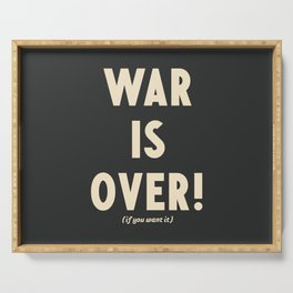 War is over!, if you want it, vintage art, peace, Yoko Ono, Vietnam War, civil rights Serving Tray