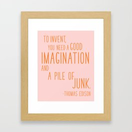 Fun Quotes for Inventors Framed Art Print
