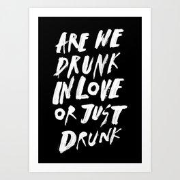 DRUNK Art Print