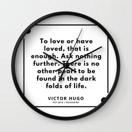 15    Victor Hugo Quotes   190830 Wall Clock
