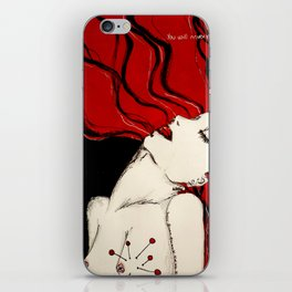 You will never have me iPhone & iPod Skin