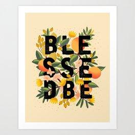 BLESSED BE LIGHT Art Print