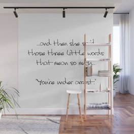 Three Little Words Wall Mural
