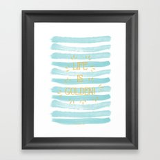 Life is Golden Framed Art Print
