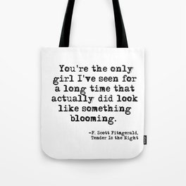 The only girl - F Scott Fitzgerald Tote Bag