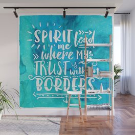 Trust Without Borders Wall Mural