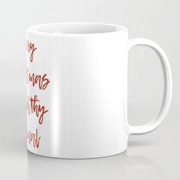 Ya Filthy Animal Coffee Mug