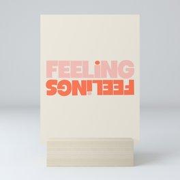 Feeling Feelings Mini Art Print