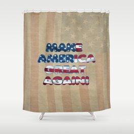 USA Flag MAKE AMERICA GREAT AGAIN typography Shower Curtain