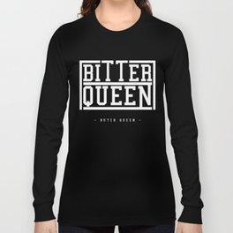 BQ Bitter Queen Long Sleeve T-shirt