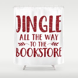 Jingle All The Way To The Bookstore (Red) Shower Curtain
