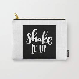 Shake It Up: black Carry-All Pouch