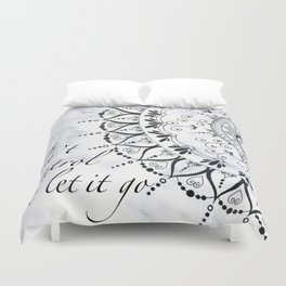 'If You Can't Control it Let it Go' Quote Mandala Duvet Cover