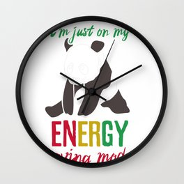 Not Lazy just Energy Saving Mode Wall Clock