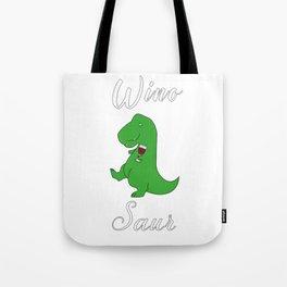 Winosaur Dinosaur Dino Wine Lover Tote Bag