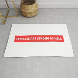 Females are strong as Hell Rug