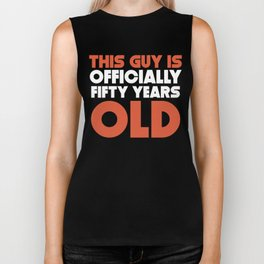 This Guy Is Officially Fifty Years Old Biker Tank