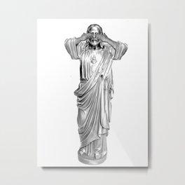 See No Jesus Metal Print