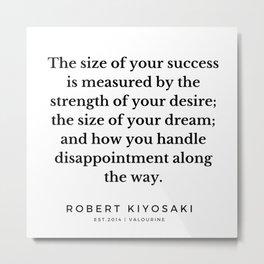 50  |  Robert Kiyosaki Quotes | 190824 Metal Print