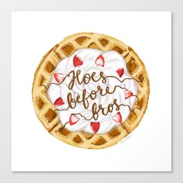 Hoes Before Bros Waffle Canvas Print