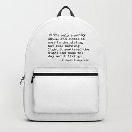 It was only a sunny smile - Fitzgerald quote Backpack