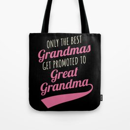 Great Grandma Gift Best Grandmas Promoted Grandmother Tote Bag