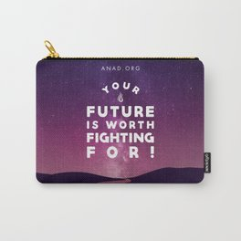 Your Future Is Worth Fighting For! Carry-All Pouch