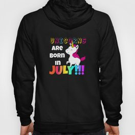 Cute Unicorns are Born in July Birthday Gift Hoody