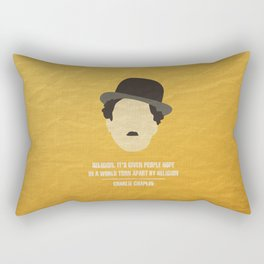 "Charlie Chaplin - ""Religion. It's given people hope in a world torn apart by religion"" Rectangular Pillow"