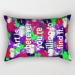 Art is... Rectangular Pillow
