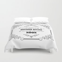 Not A Morning Person Duvet Cover