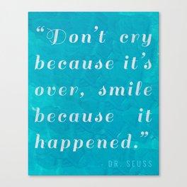 Quote / Dr. Seuss Canvas Print