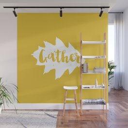 Gather Wall Mural