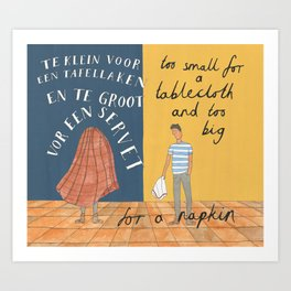 Too Small, Too Big Art Print