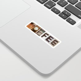 COFFEE Strong photo letter art typography Sticker