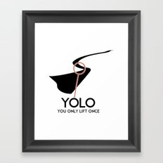 YOLO - You Only Lift Once Framed Art Print