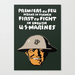 US Marines -- First To Fight Print Canvas Print