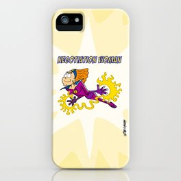 Negotiation Woman iPhone Case