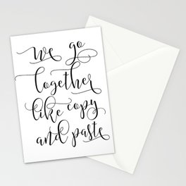 LOVE SIGN, We Go Together Like Copy And Paste,Love Art,Love Gift Idea,Darling Gift,Love You More Stationery Cards