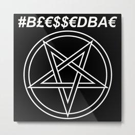 TRULY #BLESSEDBAE INVERTED Metal Print