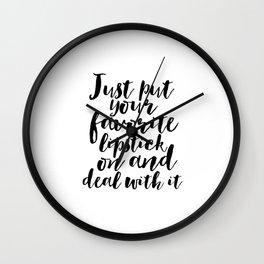 Lipstick Quote, Just Put Your Favorite Lipstick On, Vanity Decor, Makeup Print, Makeup Printable, Wall Clock